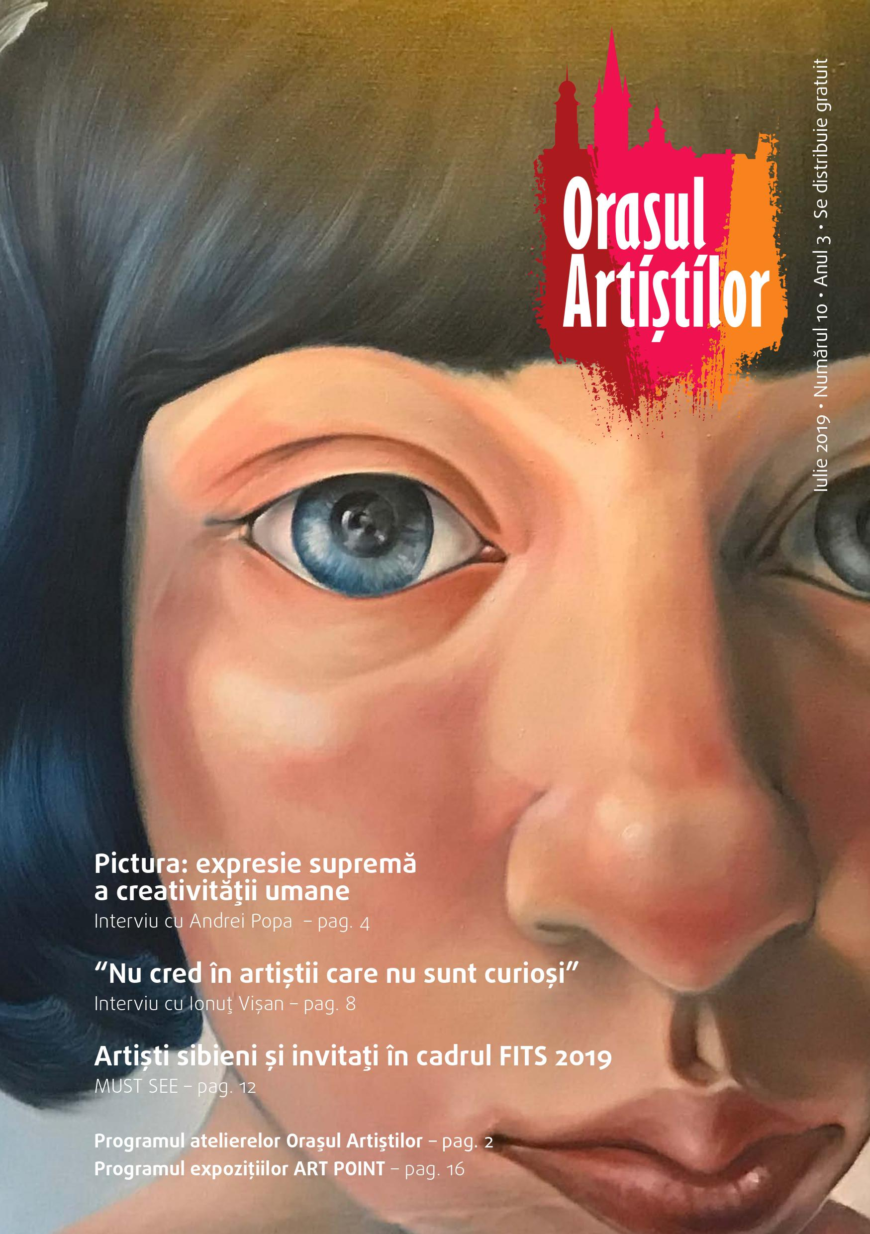 Revista Orașul Artiștilor nr. 10 (iulie 2019)