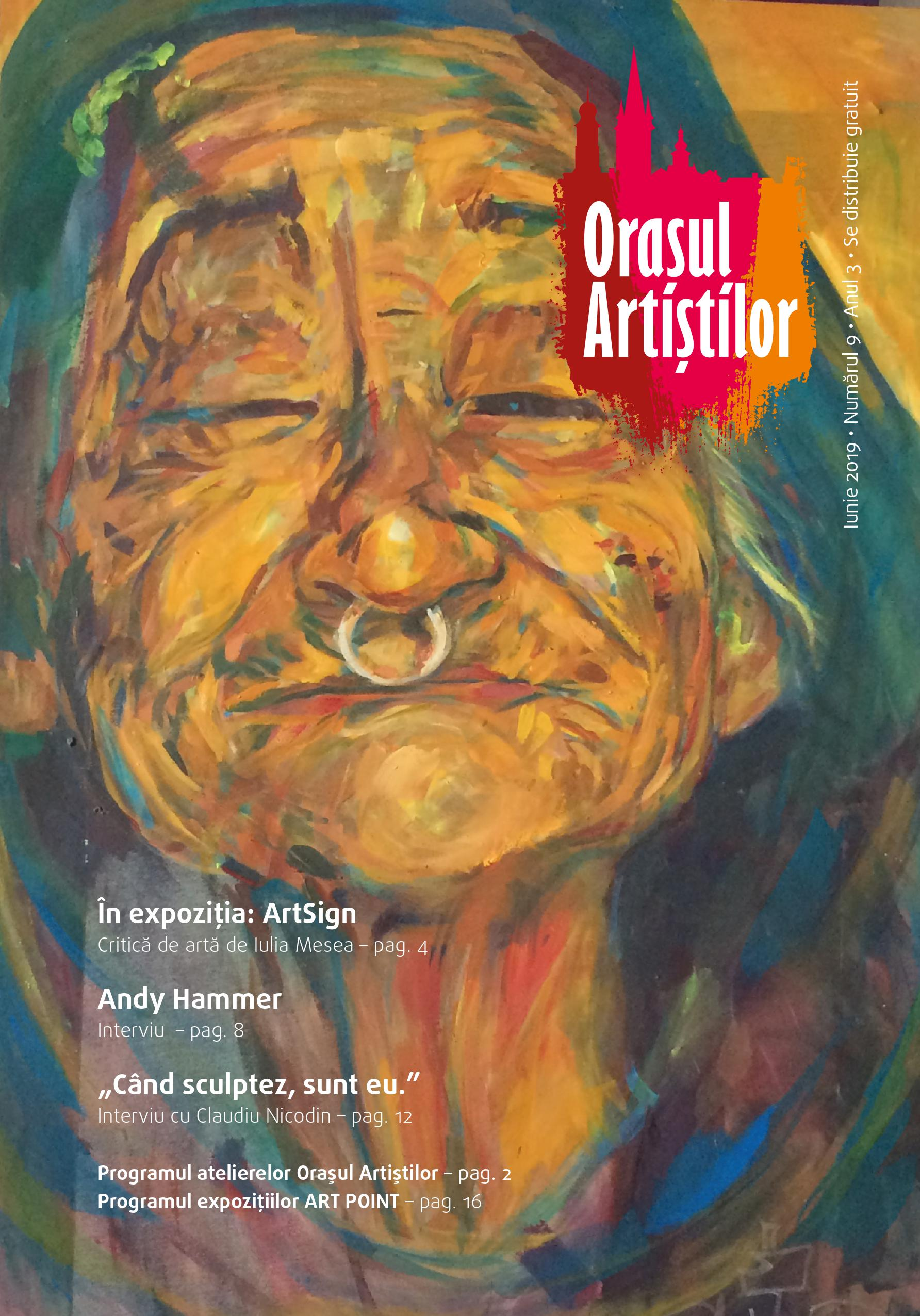 Revista Orașul Artiștilor nr. 9 (iunie 2019)
